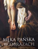 Męka Pańska w obrazach/ Outlet - Stacje drogi krzyżowej w Podlesiu, ks. dr Jacek Plech, Leszek Śliwa