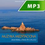 Muzyka medytacyjna - Jesteś blisko, o Panie, Praca zbiorowa