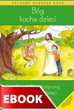 Bóg kocha dzieci - poradnik metodyczny - Podręcznik metodyczny do religii dla dzieci czteroletnich, red. Władysław Kubik SJ