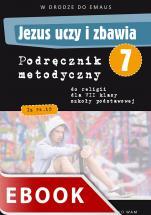 Jezus uczy i zbawia - podręcznik metodyczny (2013) - Podręcznik metodyczny do klasy VII szkoły podstawowej, red. Zbigniew Marek SJ