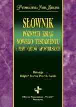 Słownik późnych ksiąg Nowego Testamentu i pism Ojców Apostolskich / Wyprzedaż - , red. Ralph P. Martin, Peter H. Davids