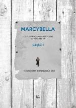 Marcybella - Czyli uwagi monastyczne o Psalmie 119 część 2, Małgorzata Borkowska OSB