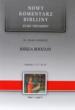 Księga Rodzaju cz. II - Stary Testament, Tom I / Rozdziały 11,27-36,43, ks. Janusz Lemański