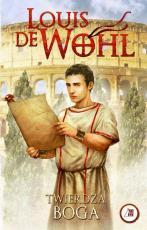 Twierdza Boga - , Louis de Wohl