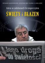Święty i błazen - Góra w odsłonach Grzegorczyka, Jan Grzegorczyk