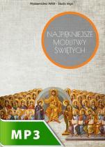 Najpiękniejsze modlitwy Świętych - , Praca zbiorowa