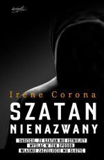 Szatan nienazwany - , Irene Corona