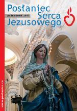 Posłaniec Serca Jezusowego - październik 2017 - , ks. Stanisław Groń SJ (red. nacz.)