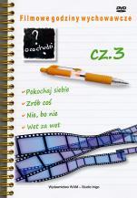 Filmowe godziny wychowawcze cz. 3 - Pokochaj siebie; Zrób coś; Nie, bo nie; Wet za wet, Dariusz Fedorowicz, Tomasz Mucha
