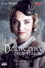 Dziewczyny z powstania - Prawdziwe historie, Anna Herbich