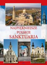 Najpiękniejsze polskie sanktuaria - , Teofil Krzyżanowski