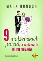 9 małżeńskich porad, a każda warta milion dolarów - , Mark Gungor