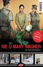 Nie o Mary Wagner - ,
