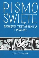 Pismo Święte Nowego Testamentu i Psalmy - ,