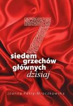 Siedem grzechów głównych dzisiaj - , Joanna Petry-Mroczkowska