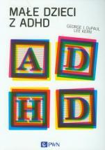 Małe dzieci z ADHD / Outlet - , George J. DuPaul, Lee Kern