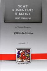 Księga Izajasza cz. II - Stary Testament, Tom XXII / Rozdziały 13-39, ks. Tadeusz Brzegowy