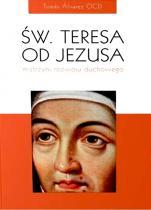 Św. Teresa od Jezusa mistrzyni rozwoju duchowego - , Tomas Alvarez OCD