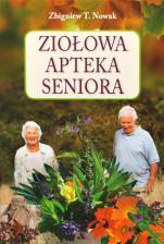 Ziołowa apteka seniora - , Zbigniew T. Nowak