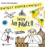 Święty Jan Paweł II CD Święci uśmiechnięci - Święci uśmiechnięci, Eliza Piotrowska