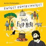 Święty Filip Neri - , Eliza Piotrowska