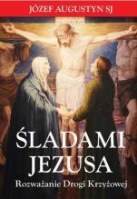 Śladami Jezusa / Outlet - Rozważanie Drogi Krzyżowej , Józef Augustyn SJ