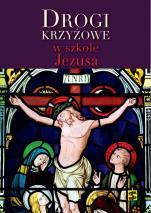 Drogi krzyżowe w szkole Jezusa / Outlet - , ks. Marcin Cholewa, ks. Marek Gilski