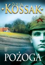 Pożoga - Wspomnienia z Wołynia 1917-1919, Zofia Kossak