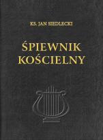 Śpiewnik kościelny - , ks. Jan Siedlecki