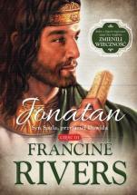 Jonatan. Syn Saula, przyjaciel Dawida  - Część III, Francine Rivers