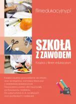 Szkoła z zawodem - , Dariusz Fedorowicz