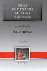 Księga Rodzaju cz. III - Stary Testament, Tom I / Rozdziały 37-50, ks. Janusz Lemański