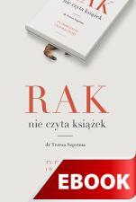 Rak nie czyta książek - Ty przeczytaj i wygraj życie, Teresa Szpytma