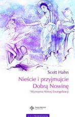 Nieście i przyjmujcie Dobrą Nowinę  - Wyzwania Nowej Ewangelizacji, Scott Hahn