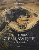 Historia Ziemi Świętej w obrazach - , Peter Walker