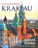 Tysiącletni Kraków (wersja niemieckojęzyczna) - Tausendjähriges Krakau , Adam Bujak, Krzysztof Czyżewski