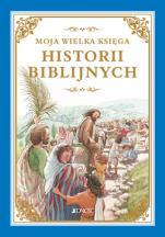 Moja wielka księga historii biblijnych / Wyprzedaż - , oprac: Heidi Hess Saxton