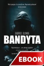 Bandyta - , Gabriel Glinka