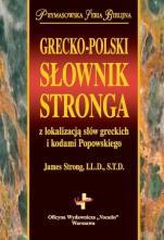 Grecko-polski słownik Stronga - z lokalizacją słów greckich i kodami Popowskiego, red. Rafał Paprocki