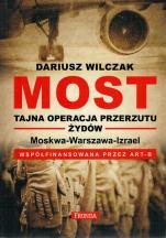 Most Tajna operacja przerzutu Żydów - Tajna operacja przerzutu Żydów, Dariusz Wilczak