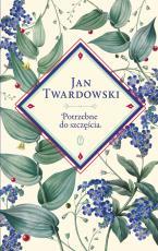 Potrzebne do szczęścia - , ks. Jan Twardowski