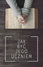 Jak być Jego uczniem - , Vojtěch Kodet