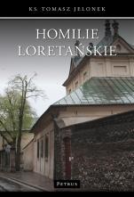 Homilie Loretańskie t. 12 - , ks. Tomasz Jelonek