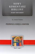 Pierwsza Księga Kronik Tom X / część 1 - Stary Testament, Tom X / część 1, ks. Antoni Tronina