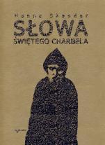 Słowa Świętego Charbela / Wyprzedaż - , Hanna Skandar