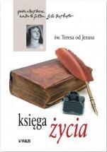 Księga życia św.Teresa od Jezusa - , św.Teresa od Jezusa