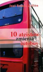 10 ateistów zmienia autobus - , José Ramón Ayllón