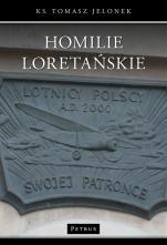 Homilie Loretańskie t. 13 - , ks. Tomasz Jelonek