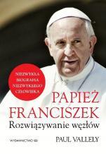 Papież Franciszek Rozwiązywanie węzłów - Rozwiązywanie węzłów, Paul Vallely