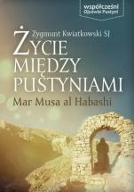 Życie między pustyniami - Klasztor Mar Musa al Habashi, Zygmunt Kwiatkowski SJ
